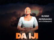 Bunmi Akinnaanu Adeoye - Da Iji Duro