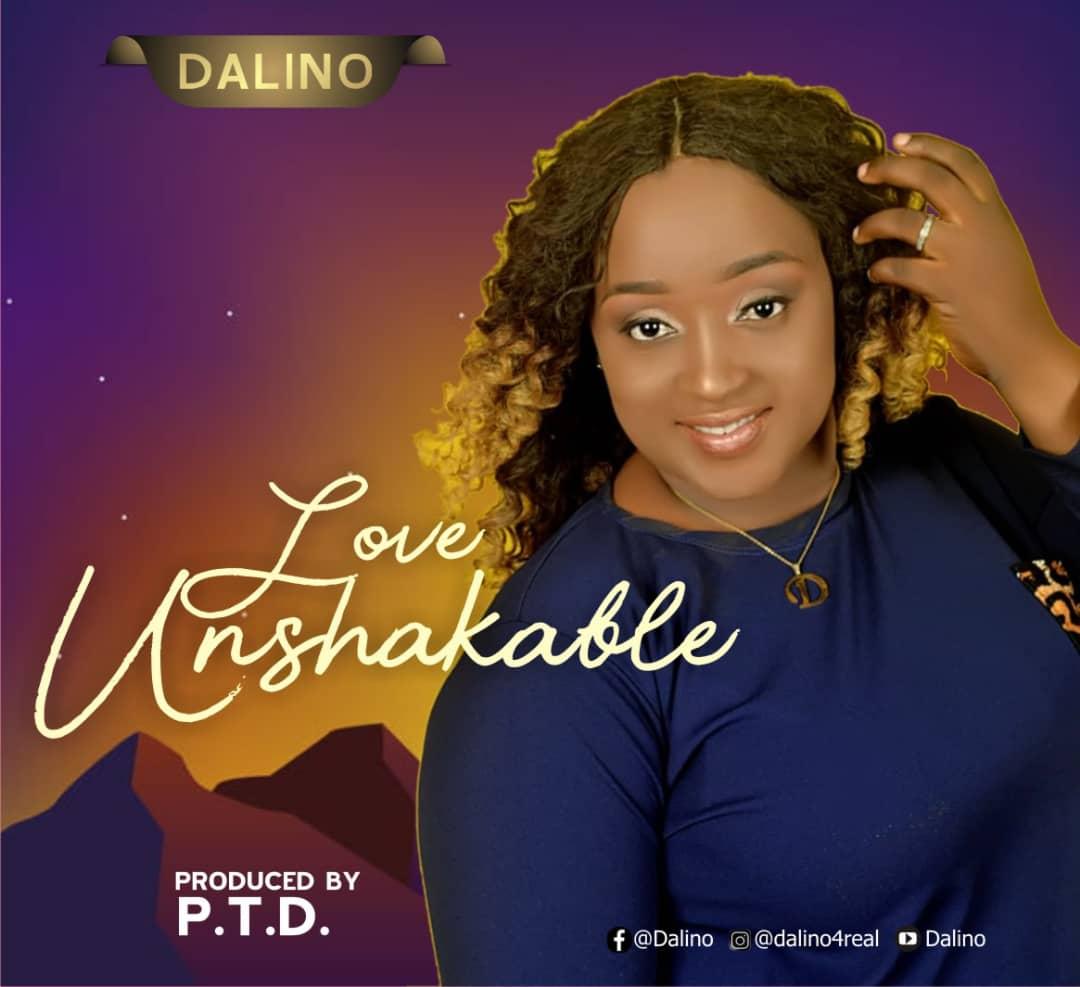 Dalino - Love Unshakable