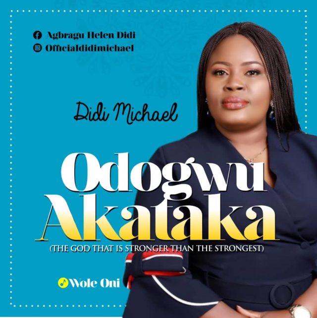 Didi Michael - Odogwo Akataka