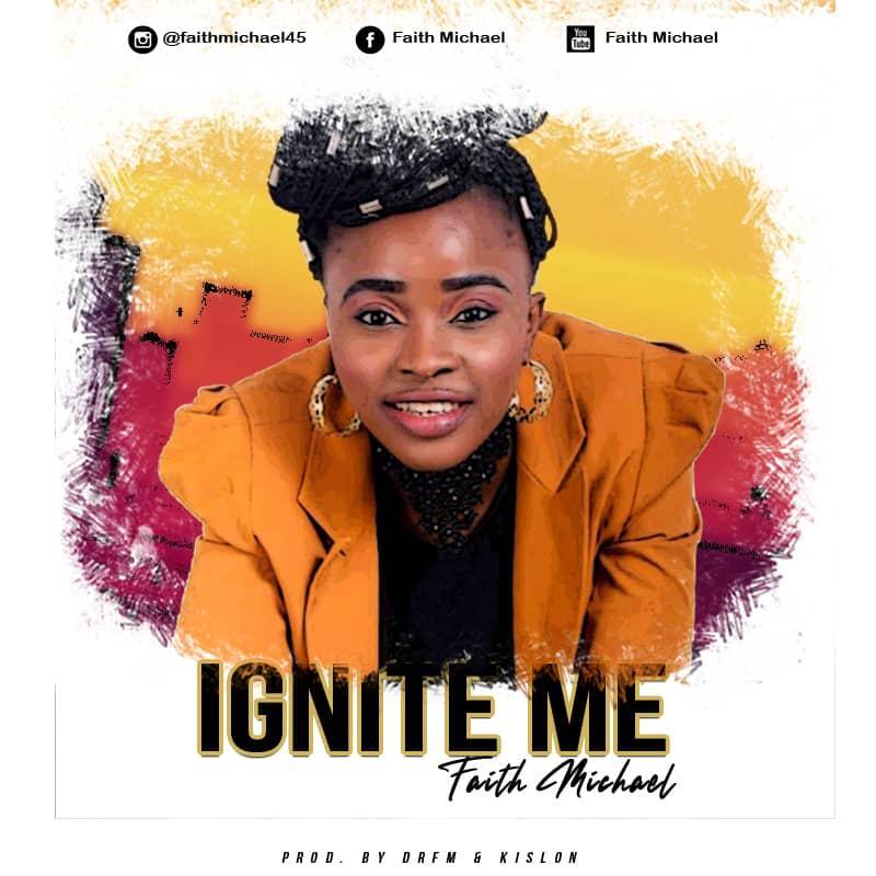 Faith Michael - Ignite Me