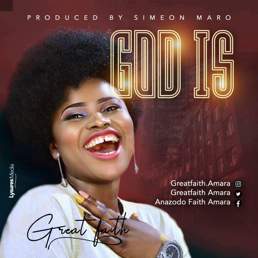 Great Faith - God Is