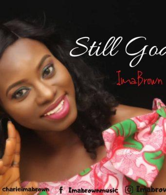 Ima Brown - Still God