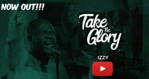 Izzy - Take The Glory