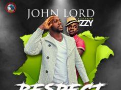 John Lord Ft. Izzy - Respect