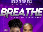 Onos Ariyo set for the Breathe Concert Abuja Edition