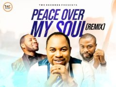 Peace Over My Soul - Abel Success Ft Teddy King + Chris Morgan