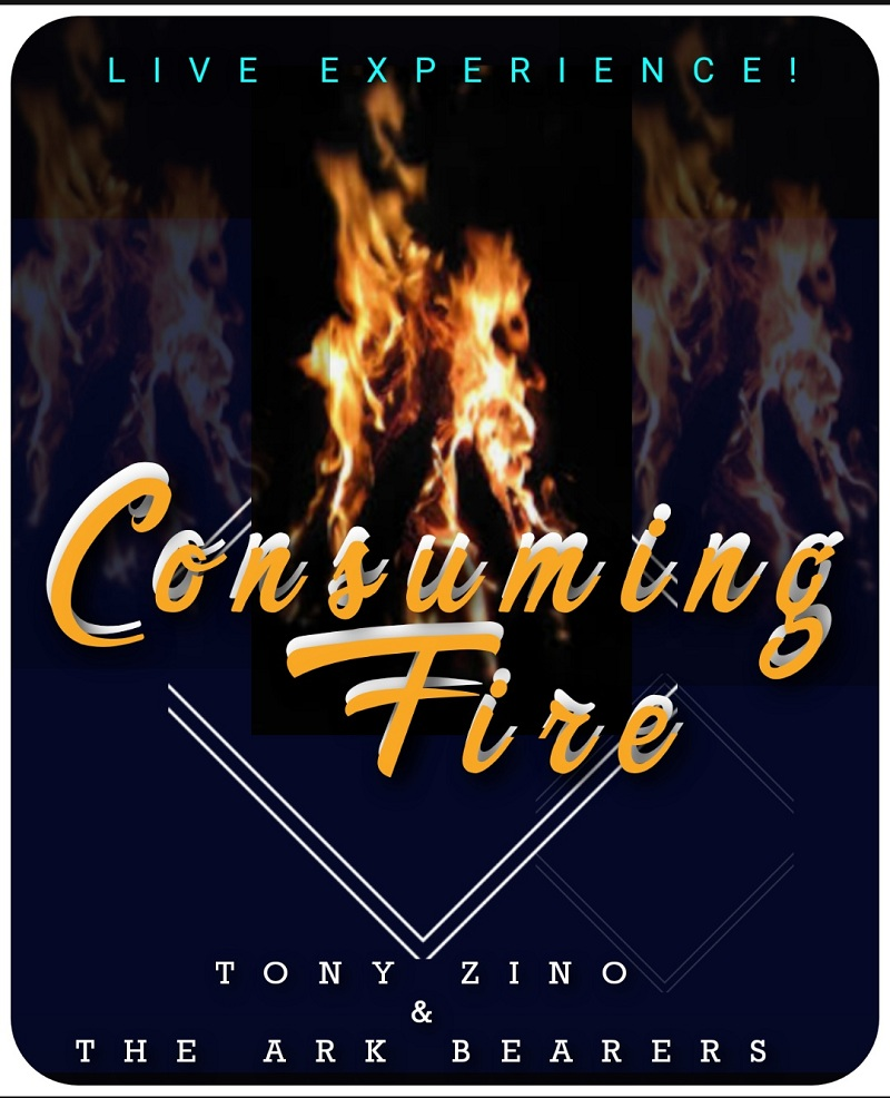 Tony Zino And The Ark Bearers - Consuming Fire