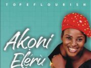 Tope Flourish - Akoni Eleru