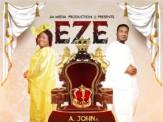 A. John ft. Princess Oluchi Okeke - Eze