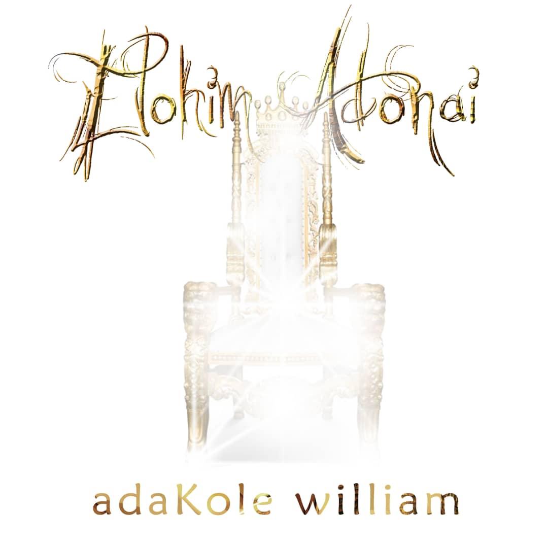 Adakole William - Elohim Adonai