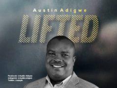 Austin Adigwe - Lifted