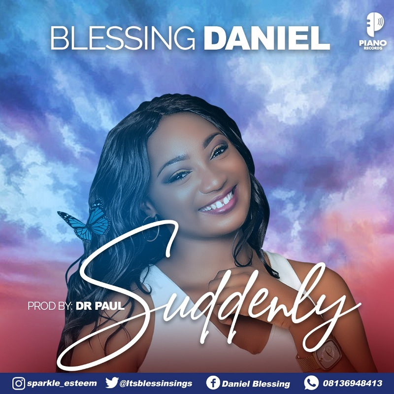 Blessing Daniel - Suddenly