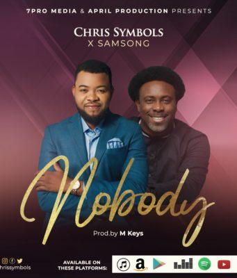 Chris Symbols - Nobody Feat. Samsong