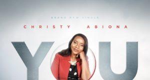 Christy Abiona - You Deserve My All