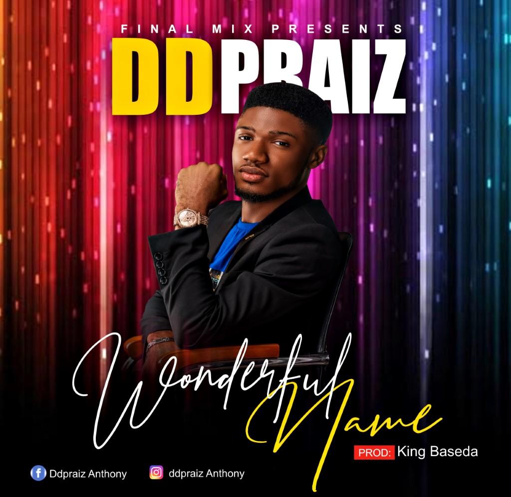 DDPraiz Anthony - Wonderful Name