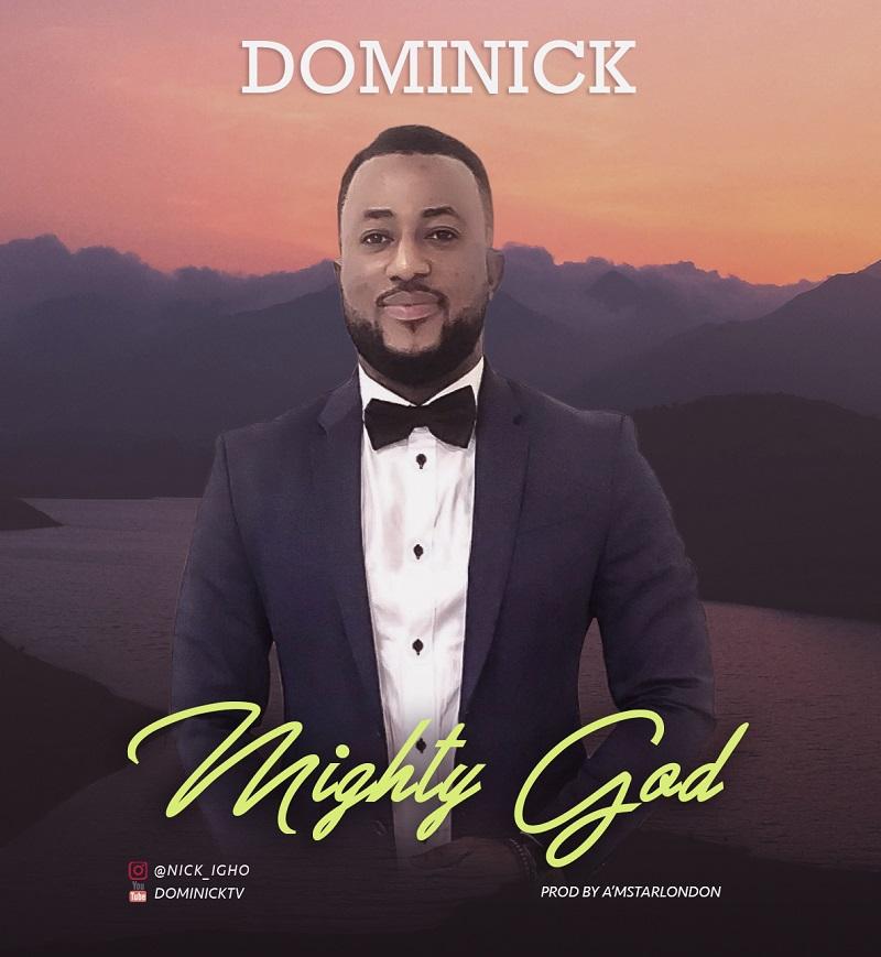 Dominick - Mighty God
