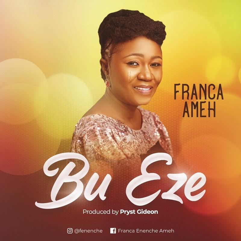 Franca Ameh - Bu Eze