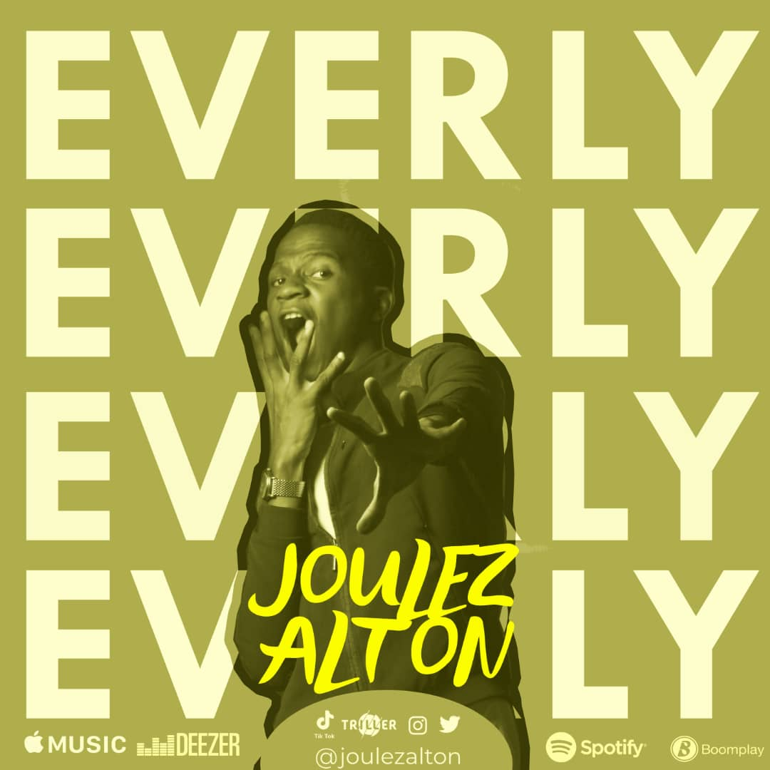 Joulez Alton – Everly
