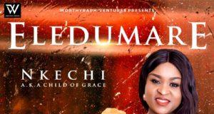 Nkechi (Child Of Grace) - Eledumare