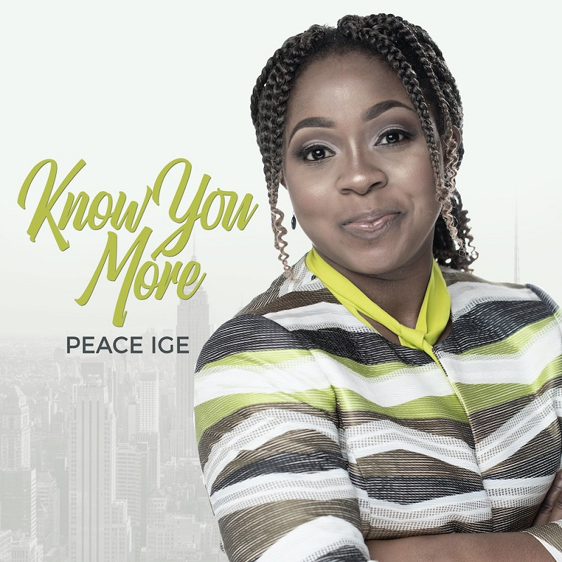 Peace Ige - Know You More