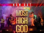 Preye Odede ft. Joe Mettle - Most High