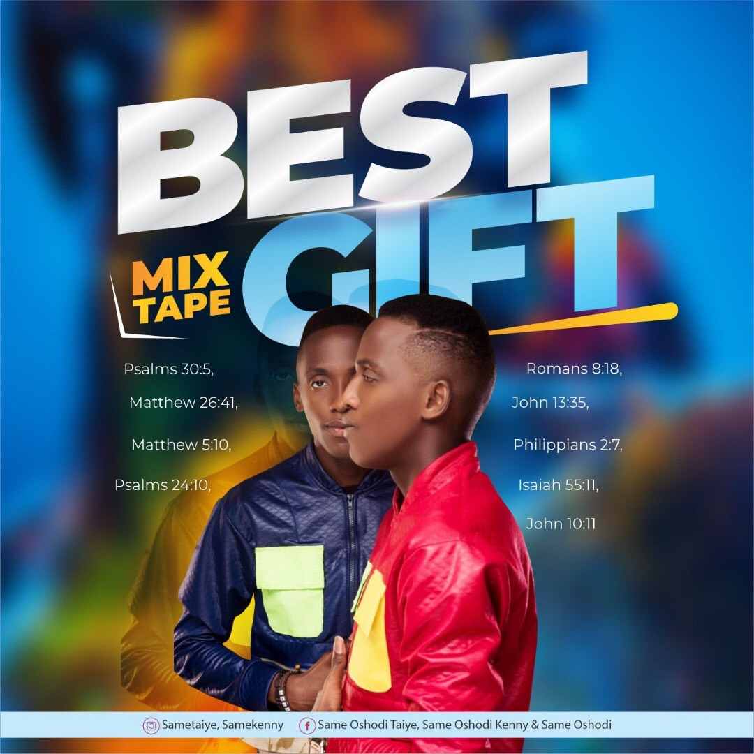 SAME Oshodi - Best Gift Mixtape