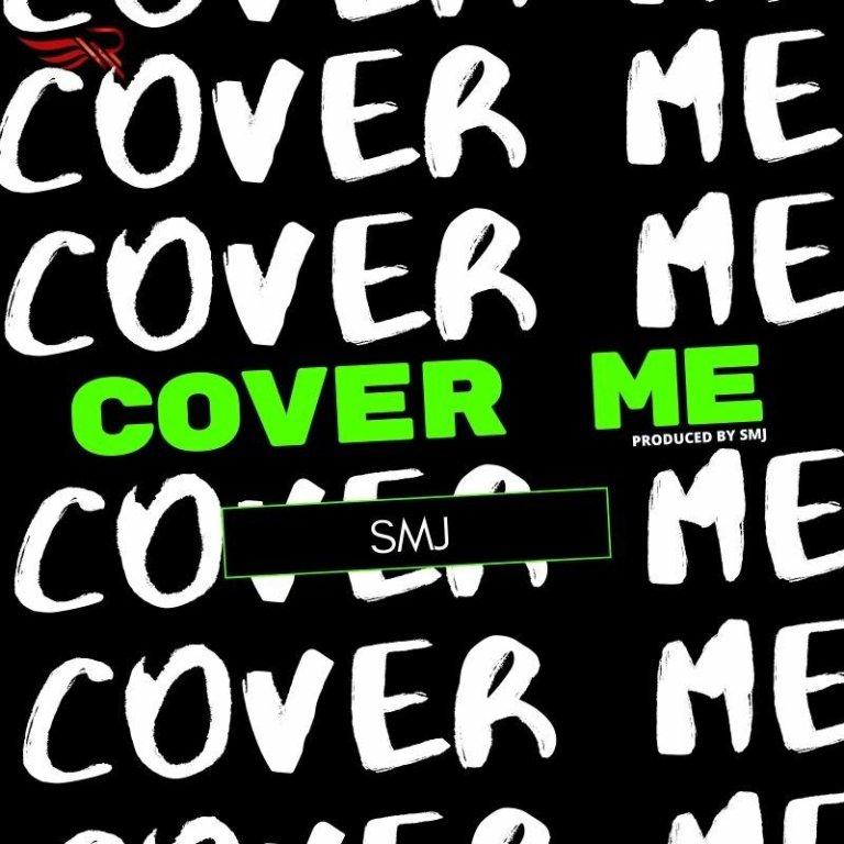 SMJ – Cover Me