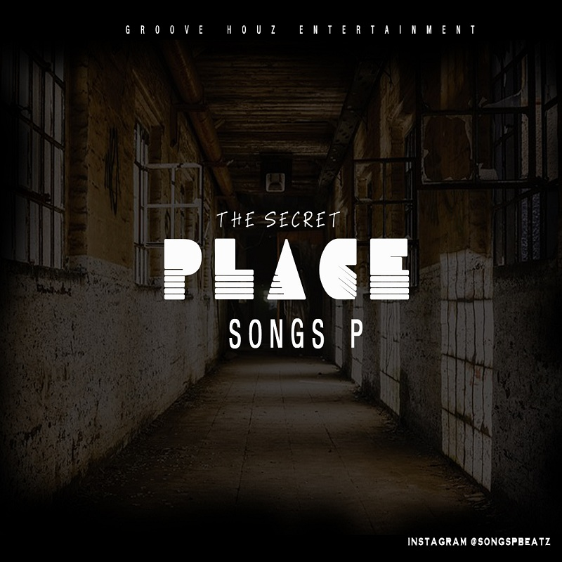 Songs P (Oluwatosin Pelemo) - The Secret Place