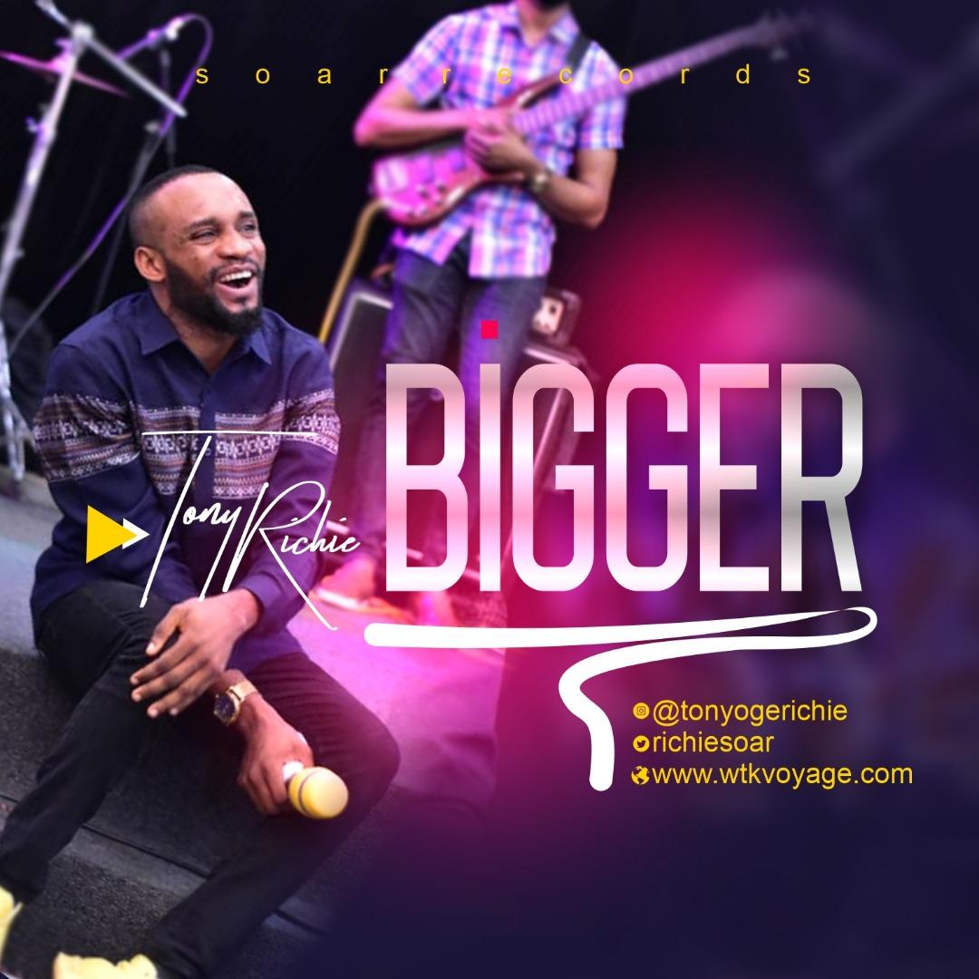 Tony Richie - Bigger