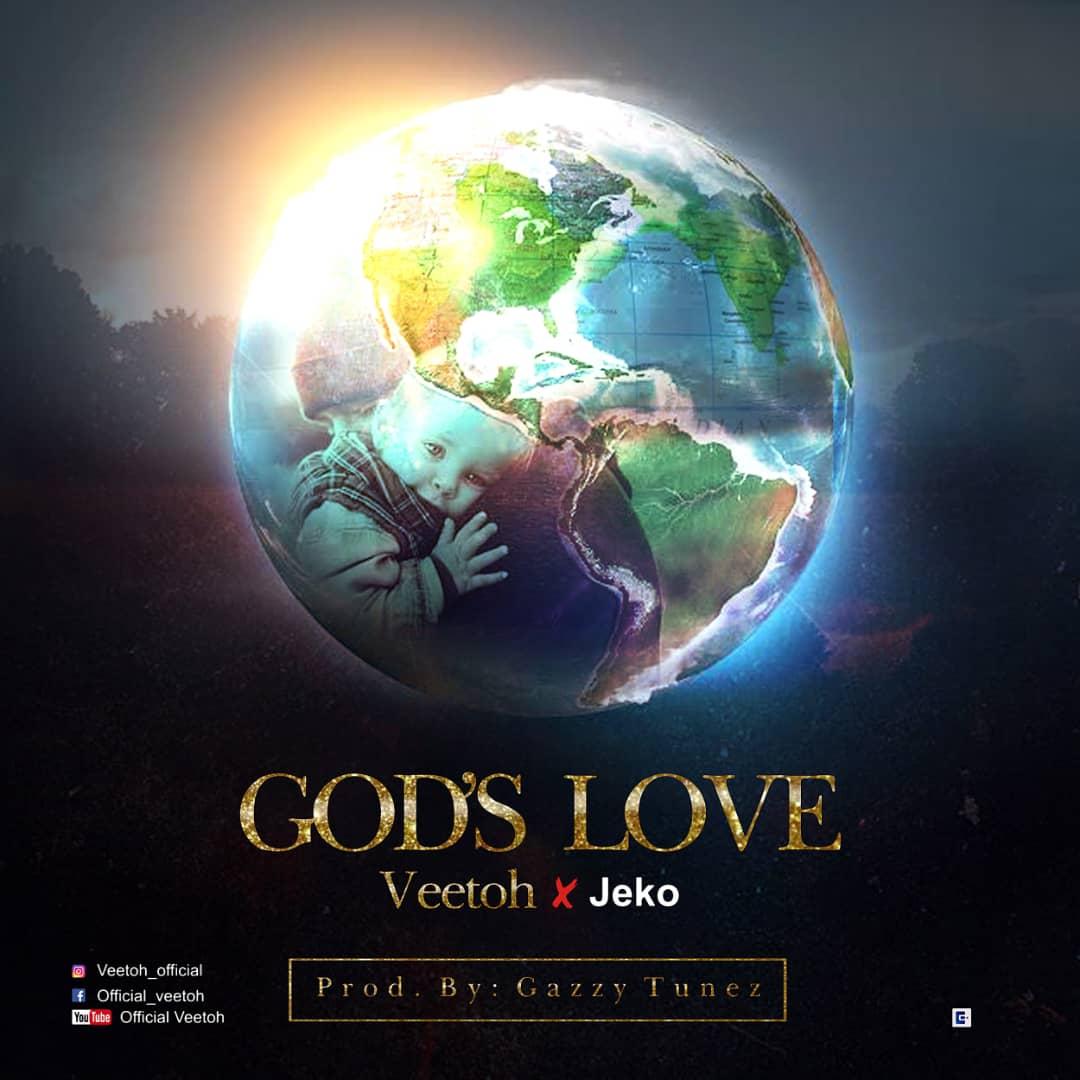 Veetoh ft. Jeko - God's Love
