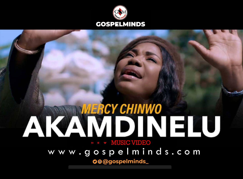 Mercy Chinwo Official Video 'Akamdinelu'