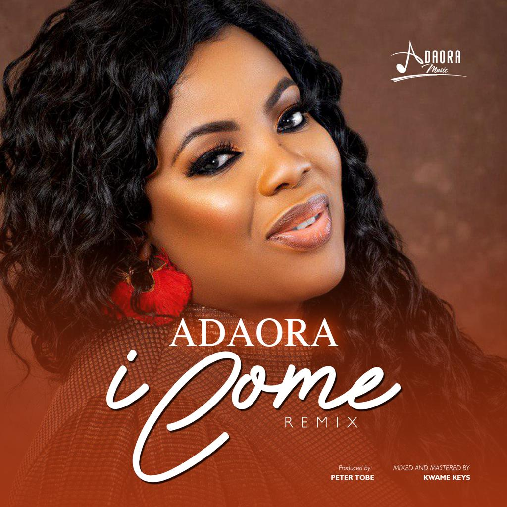 Adaora - I Come (Remix)