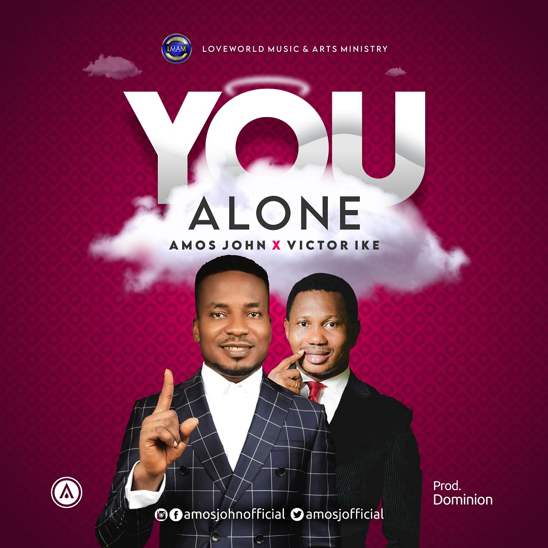 Amos John - You Alone ft. Victor Ike