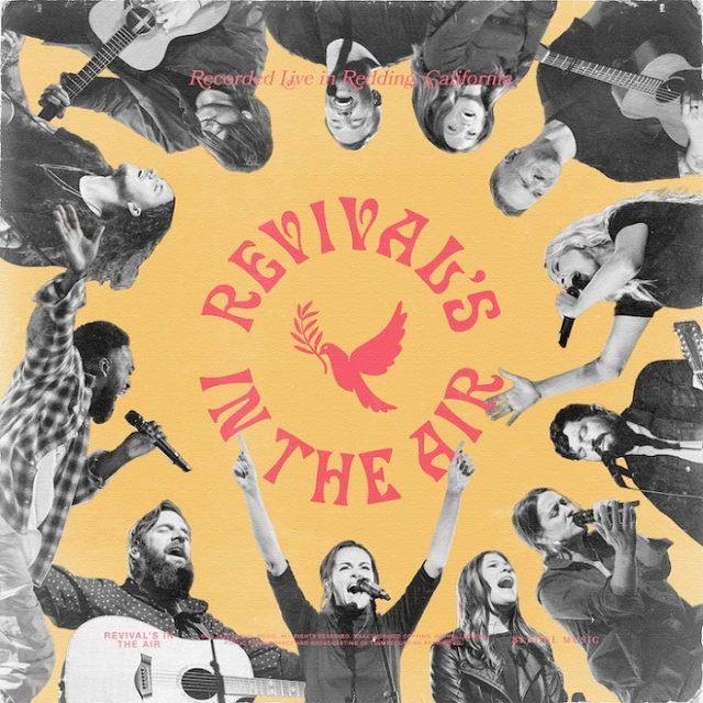 Bethel Music - Revival's In The Air ft. Melissa Helser