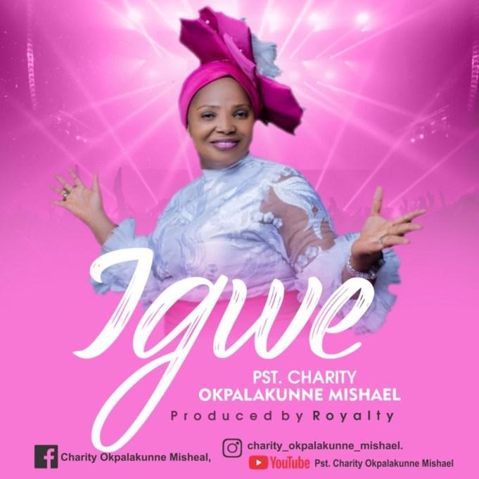Charity Okpalakunne Mishael - Igwe