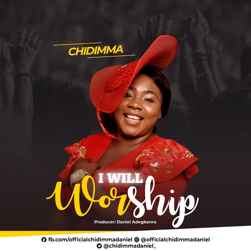 Chidimma - I Will Worship