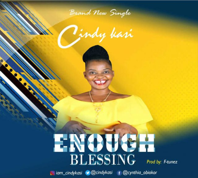 Cindy Kasi - Enough Blessings