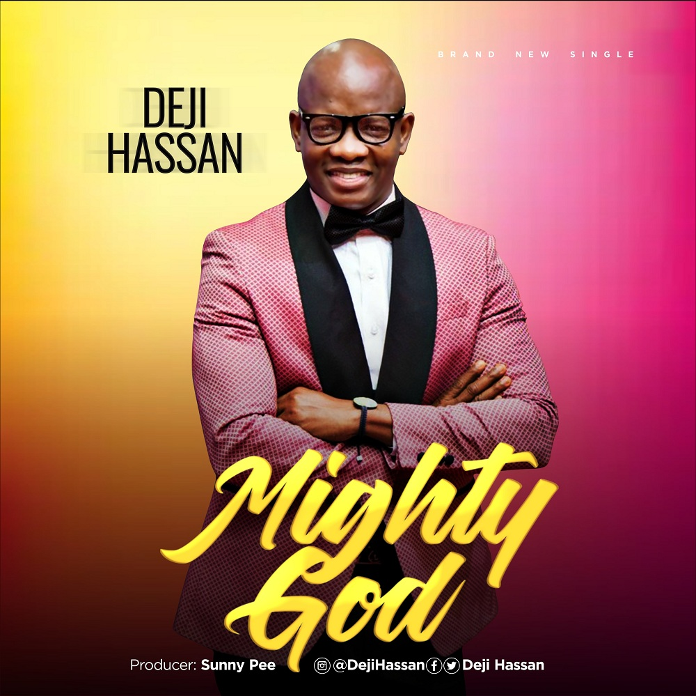 Deji Hassan - Mighty God