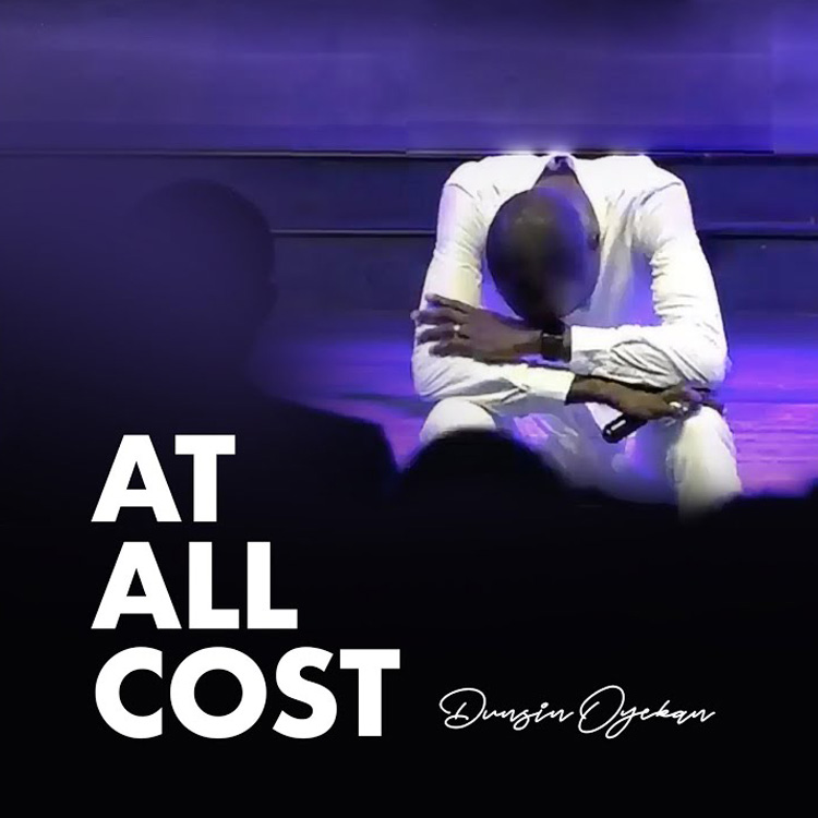Dunsin Oyekan - At All Cost