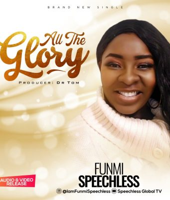 Funmi Speechless - All The Glory