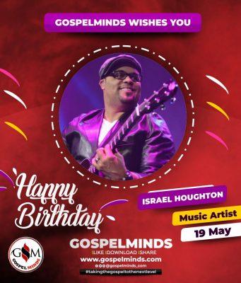 Israel Houghton Celebrates Birthday
