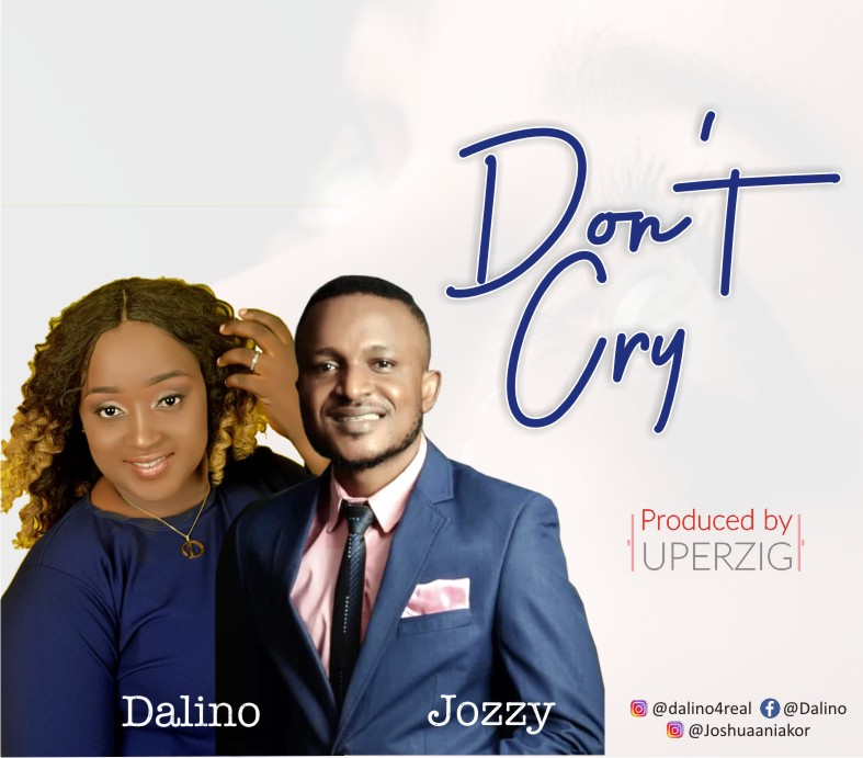 Jozzy And Dalino - Don't Cry
