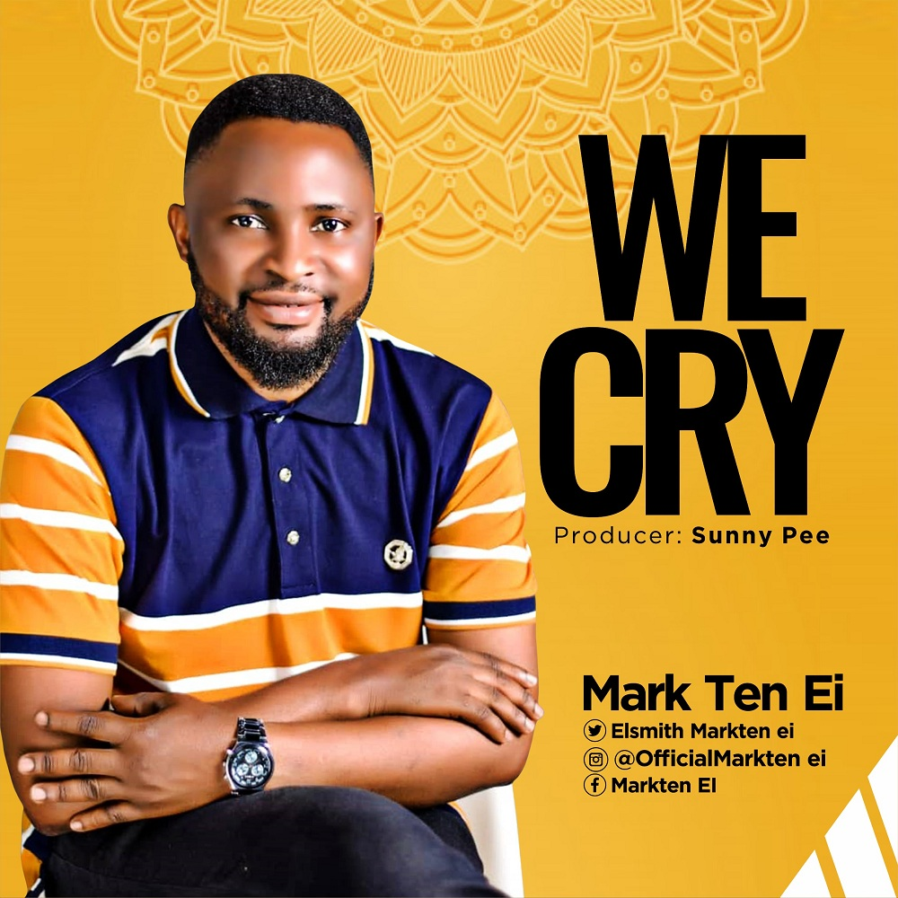 Mark Ten Ei - We Cry