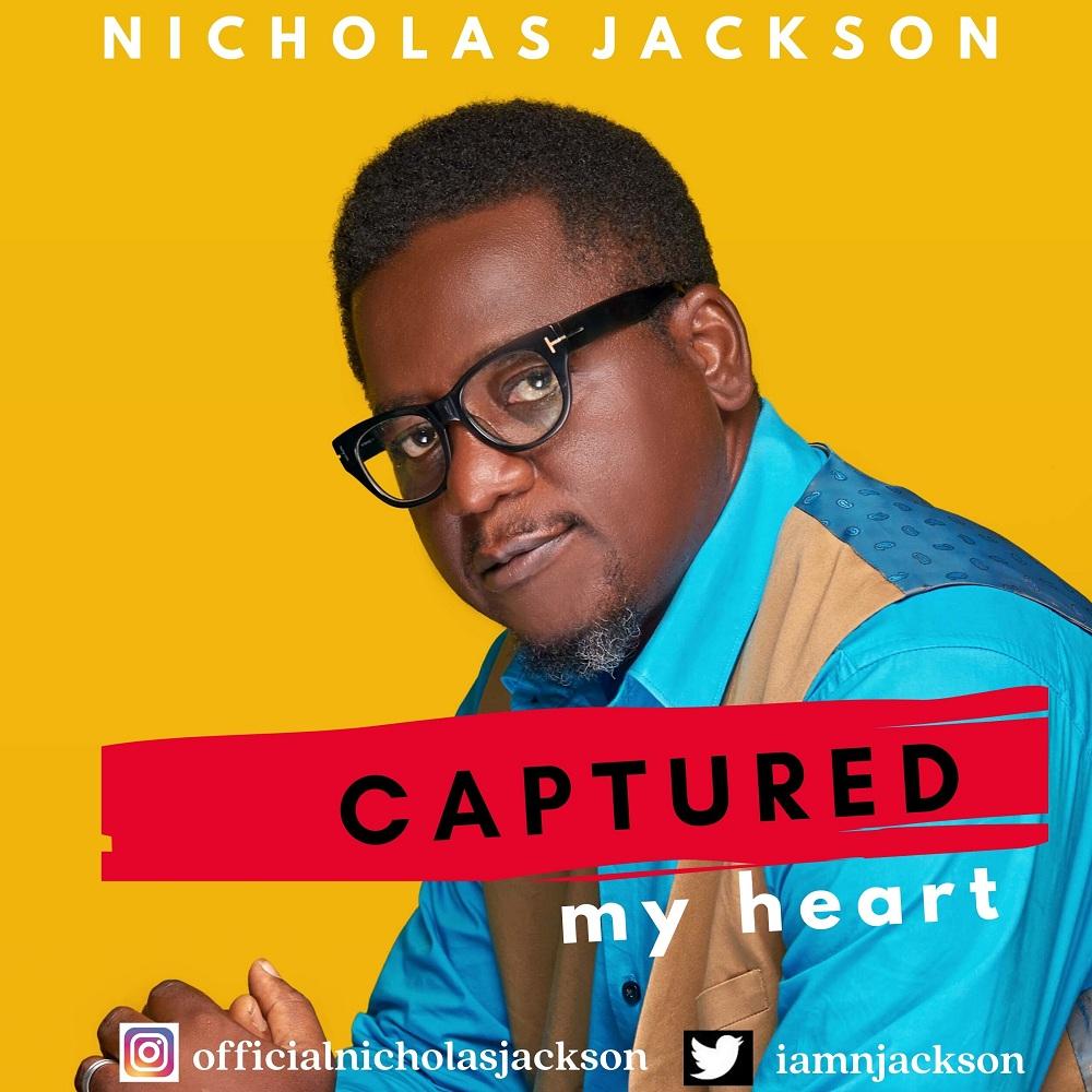 Nicholas Jackson - Captured My Heart