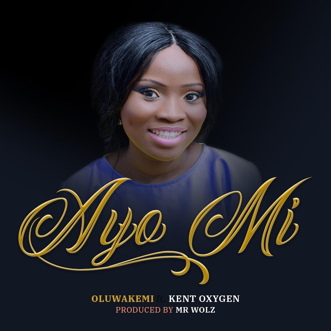 Oluwakemi - Ayo Mi ft. Kent Oxygen