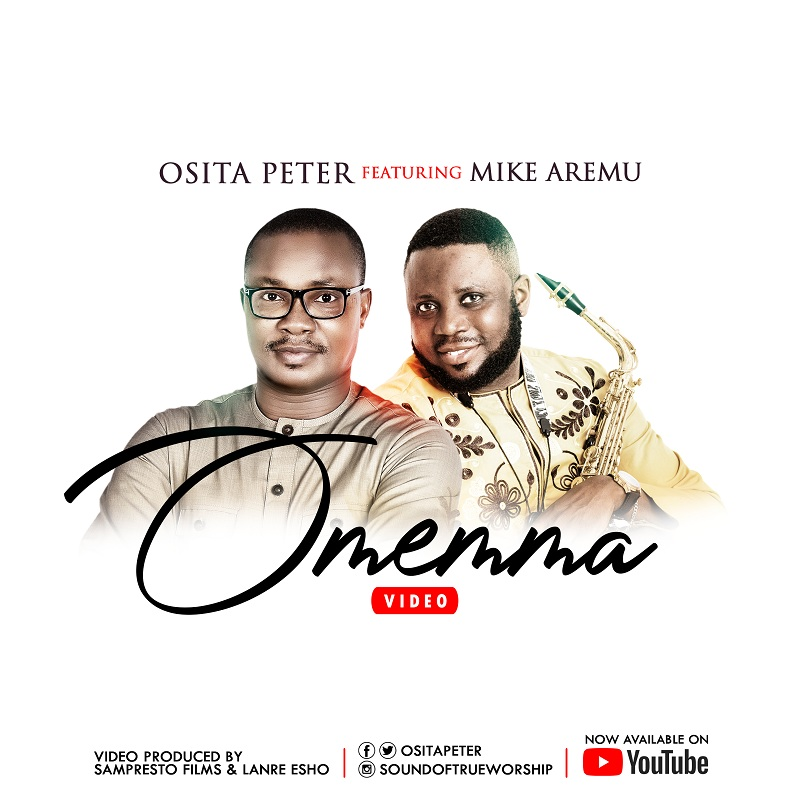 Osita Peter - Omemma Ft. Mike Aremu