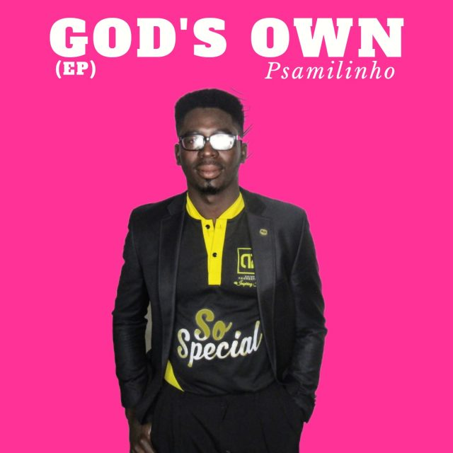 Psamilinho - God's Own
