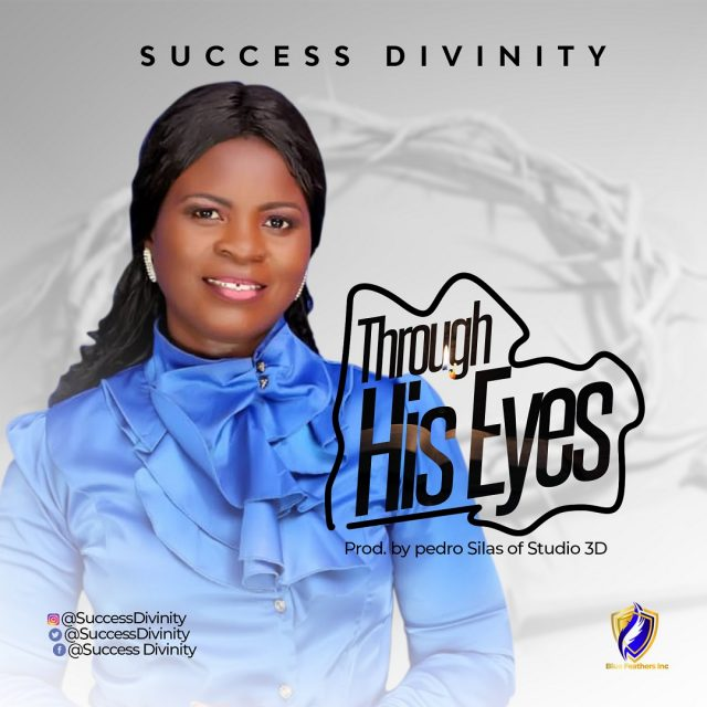 Success Divinity - Through His Eyes
