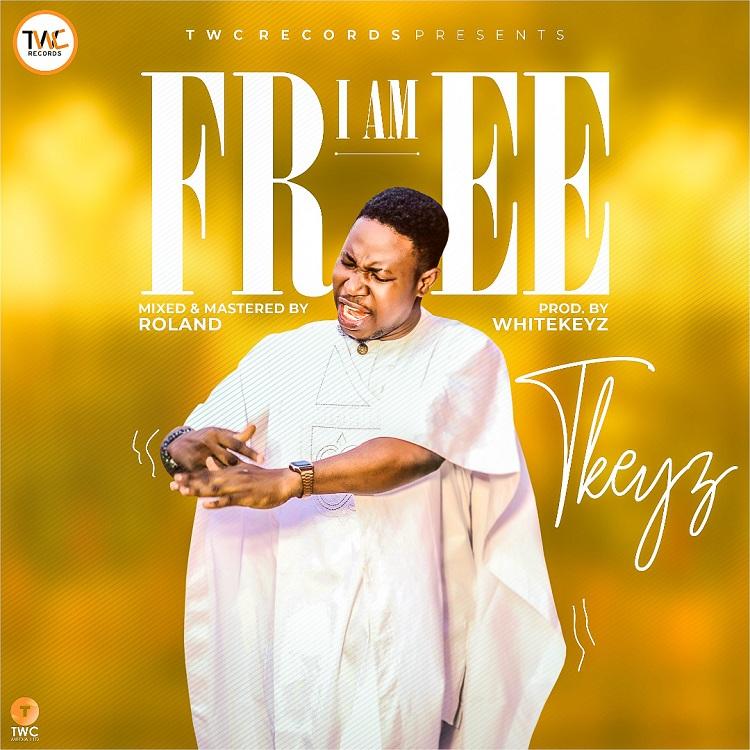 TKeyz - I am Free