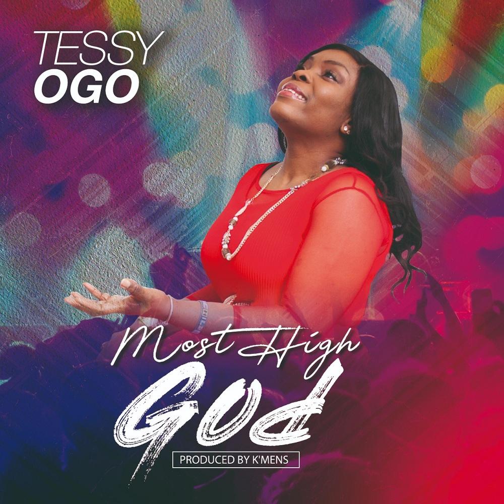 Tessy Ogo - Most High God
